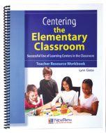 Centering the Elementary Classroom Workbook - Print Version