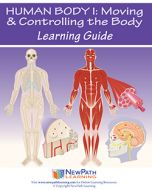 Human Body 1: Moving & Controlling the Body Student Learning Guide - Grades 6 - 10 - Print Version