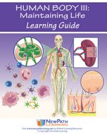 Human Body 3: Maintaining Life Student Learning Guide - Grades 6 - 10 - Downloadable eBook