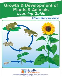 Growth and Development of Plants and Animals Student Learning Guide - Grades 3 - 5 - Downloadable eBook