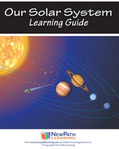 Our Solar System Student Learning Guide - Grades 6 - 10 - Print Version